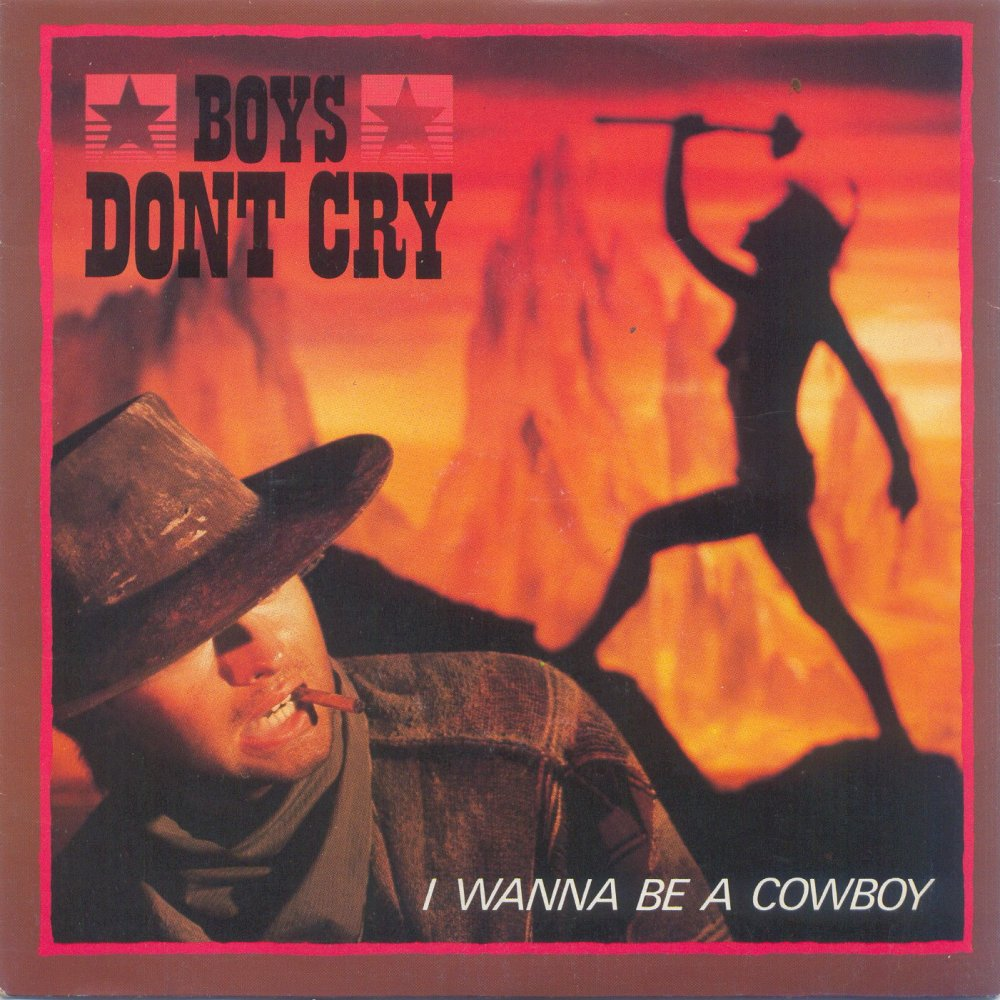 I Wanna Be a Cowboy | Best of the 80s